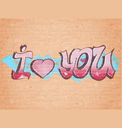 i love you graffiti style vector image