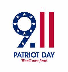 Patriot day poster we will never forget september vector