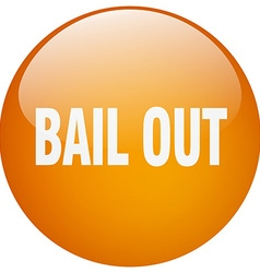 bail out orange round gel isolated push button vector image