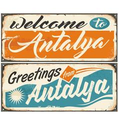 welcome to antalya retro souvenir signs set vector image