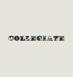 Collegiate concept word art vector