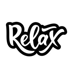 Hand lettering word relax isolated motivational vector