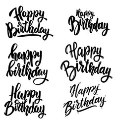 happy birthday set lettering phrases on white vector image