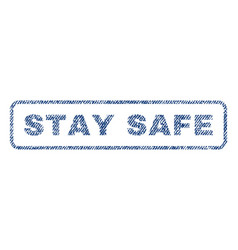 stay safe textile stamp vector image