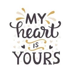 My Heart Is Yours vector