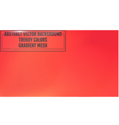 Gradient mesh abstract background trendy soft vector