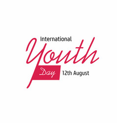 International youth day design with typography vector