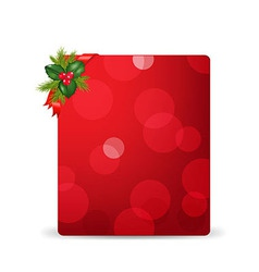 Red blank gift tag and holly berry and ribbon vector