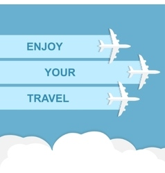 Enjoy your travel concept vector image vector image