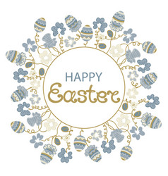 happy easter frame with flowers and paschal eggs vector image vector image