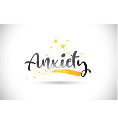 Anxiety word text with golden stars trail and vector