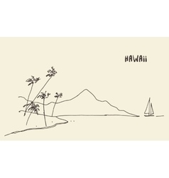 Sketch Hawaiian seaside view hand drawn vector