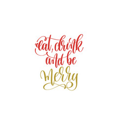 Eat drink and be merry hand lettering holiday red vector
