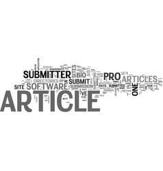 A review of article submitter pro text word cloud vector
