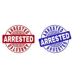 Grunge arrested textured round stamp seals vector