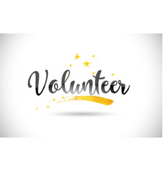 Volunteer word text with golden stars trail and vector