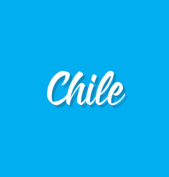Chile text design calligraphy typography vector