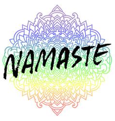Namaste modern dry brush lettering on mandala vector