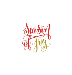 Season joy hand lettering holiday red and gold vector