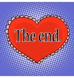 The end love red heart vector
