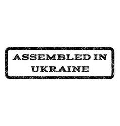 assembled in ukraine watermark stamp vector image vector image