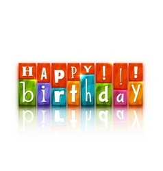 Color blocks with letters Happy birthday vector image