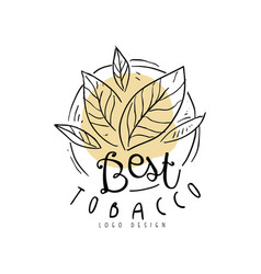 Best tobacco logo hand drawn design element can vector