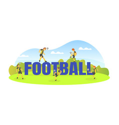 football big word and teen boys soccer players vector image