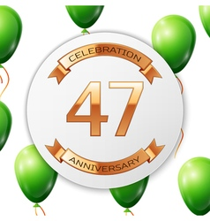 Golden number forty seven years anniversary vector image