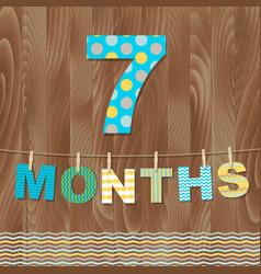 Card 7 months vector