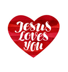 jesus loves you lettering calligraphy in shape vector image