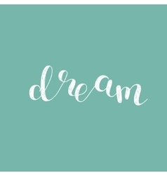 Dream Brush lettering vector image