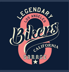 legendary los angeles bikers california vector image