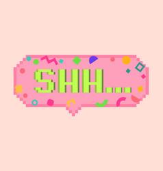 Pixel art 8bit shh sticker vector