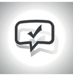Curved accept message icon vector
