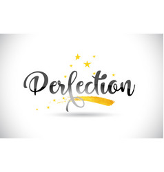 Perfection word text with golden stars trail and vector