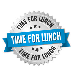 Time for lunch 3d silver badge with blue ribbon vector