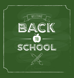 Back to school with blackboard background for vector