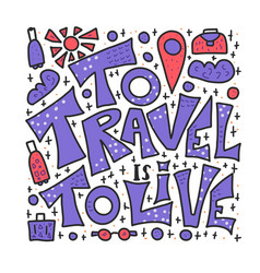 travel quote with doodle symbols in vector image