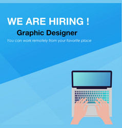 We are hiring graphic designer banner vector