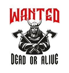 Wanted dead or alive warrior sign vector image