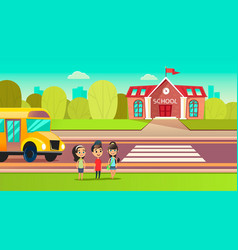 pupils are near the school bus school across the vector image
