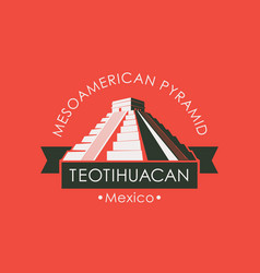 travel banner with mesoamerican pyramids in mexico vector image