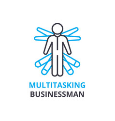 multitasking businessman concept outline icon vector image