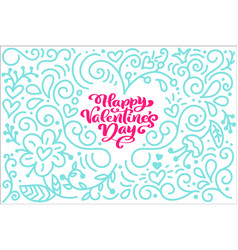 Card calligraphy phrase happy valentine s day with vector