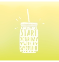 Start your day with a smoothie vector image