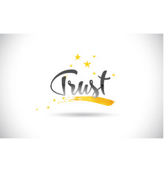 Trust word text with golden stars trail and vector