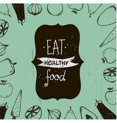 vintage food eat healthy food vector image
