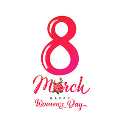 march 8 happy womens day calligraphy card vector image