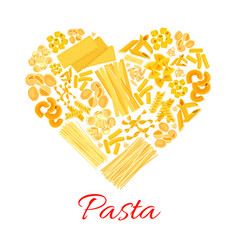 pasta and italian macaroni heart poster vector image